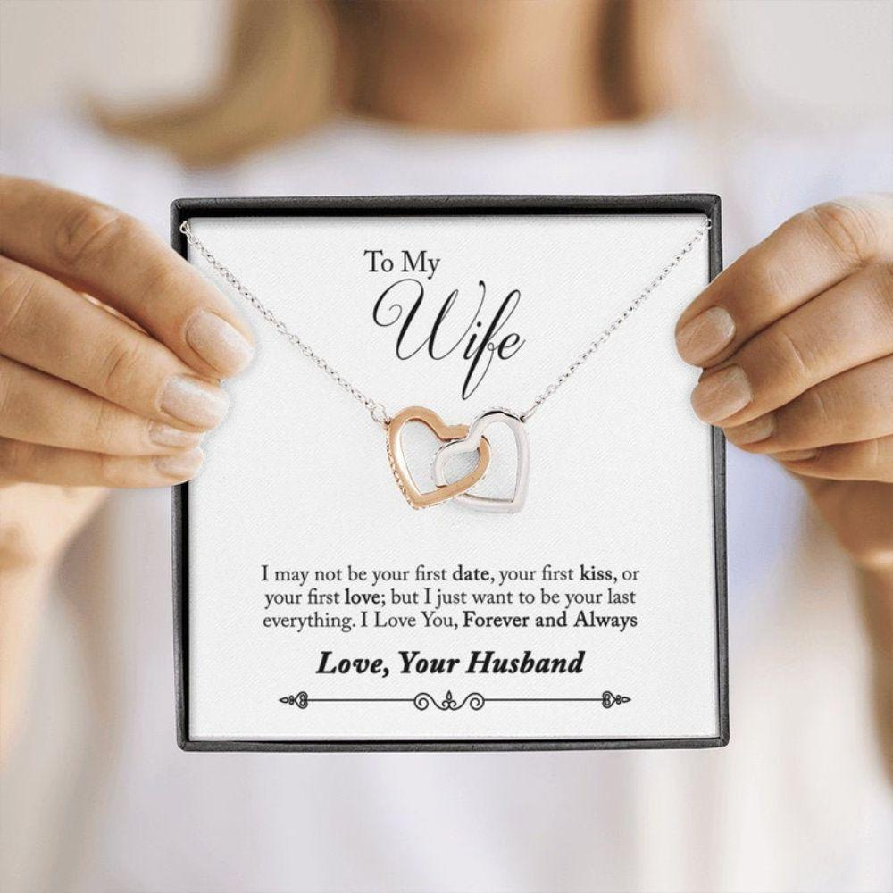 Wife Necklace, I May Not Be Your First Date, Wife Birthdays Gift, Interlocking Heart Necklace, Gift For Wife From Husband To My Wife Gift